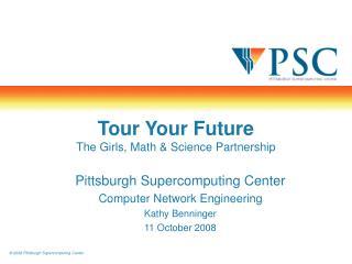 Tour Your Future The Girls, Math & Science Partnership