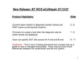 New Release:  BT WCS eCoRepair  07/12/07