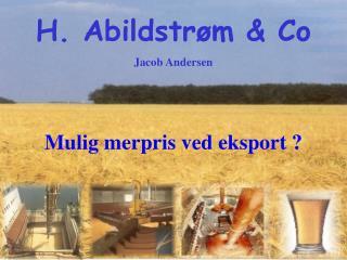 H. Abildstrøm & Co Jacob Andersen
