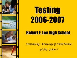 Testing 2006-2007