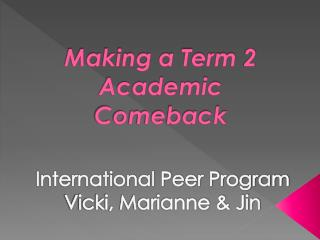 Making a Term 2 Academic Comeback