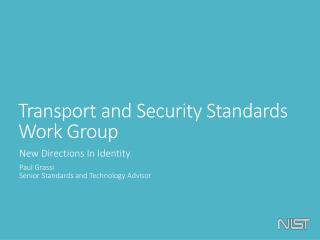 Transport and Security Standards Work  Group