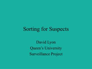 Sorting for Suspects