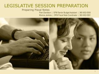 LEGISLATIVE SESSION PREPARATION