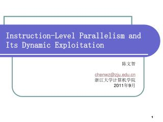 Instruction-Level Parallelism and Its Dynamic Exploitation