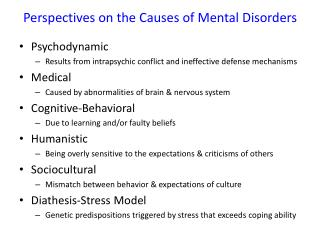 Perspectives on the Causes of Mental Disorders