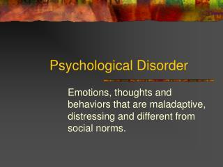 Psychological Disorder