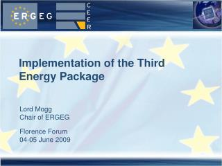Implementation of the Third Energy Package