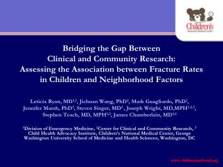 Leticia Ryan, MD 1,2 , Jichuan Wang, PhD 2 , Mark Guagliardo, PhD 2 ,