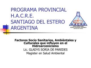 PROGRAMA PROVINCIAL H.A.C.R.E.  SANTIAGO DEL ESTERO ARGENTINA