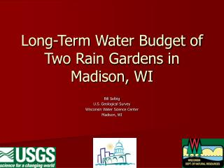 Long-Term Water Budget of Two Rain Gardens in Madison, WI
