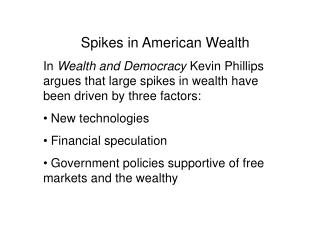 Spikes in American Wealth
