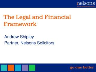 The Legal and Financial Framework