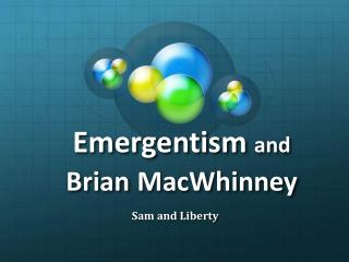 Emergentism and  Brian MacWhinney