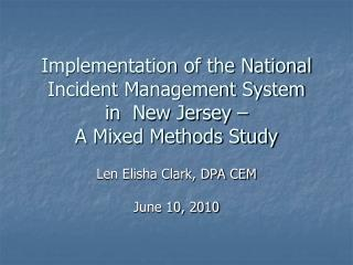 Implementation of the National Incident Management System  in  New Jersey   A Mixed Methods Study