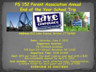 PS 152 Parent Association Annual  End of the Year School Trip