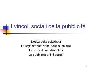 I vincoli sociali della pubblicità