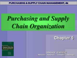 Purchasing and Supply Chain Organization
