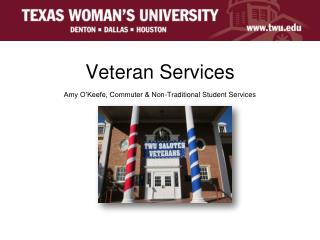 Veteran Services Amy O'Keefe, Commuter & Non-Traditional Student Services