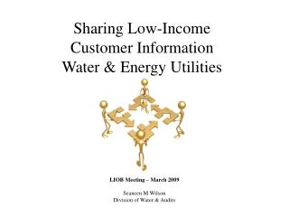 Sharing Low-Income  Customer Information  Water & Energy Utilities