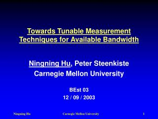 Towards Tunable Measurement Techniques for Available Bandwidth