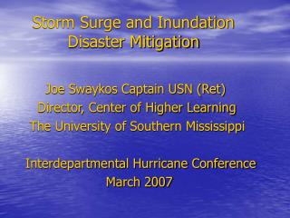 Storm Surge and Inundation           Disaster Mitigation