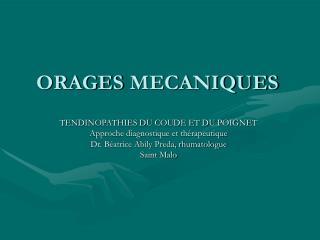 ORAGES MECANIQUES