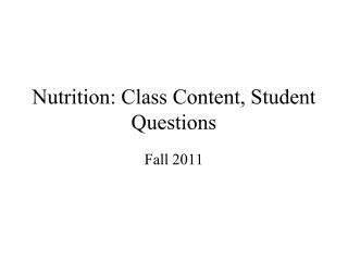 Nutrition: Class Content, Student Questions