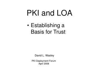 PKI and LOA