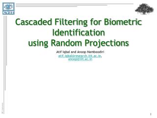 Cascaded Filtering for Biometric Identification using Random Projections