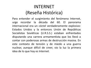 INTERNET Rese a Hist rica