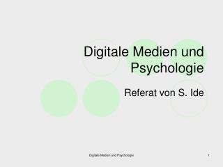 Digitale Medien und Psychologie