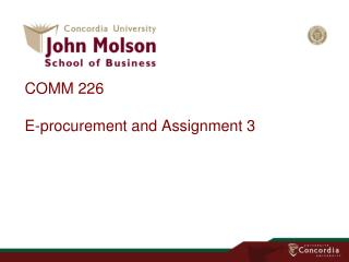 COMM 226 E-procurement and  Assignment 3