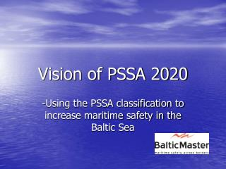 Vision of PSSA 2020