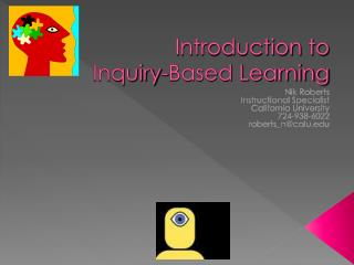 Introduction to  Inquiry-Based Learning
