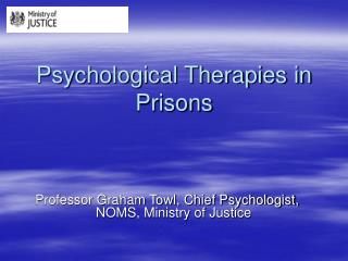 Psychological Therapies in Prisons