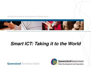Smart ICT: Taking it to the World