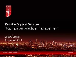Practice Support Services Top tips on practice management