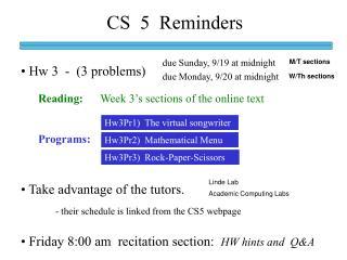 CS  5  Reminders