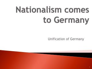 Nationalism comes to Germany