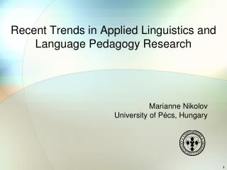 Recent Trends in Applied Linguistics and Language Pedagogy Research