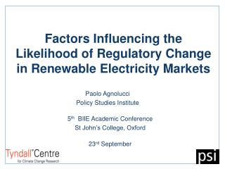 Factors Influencing the Likelihood of Regulatory Change in Renewable Electricity Markets