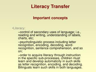 Literacy Transfer Important concepts