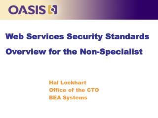 Web Services Security Standards Overview for the Non-Specialist