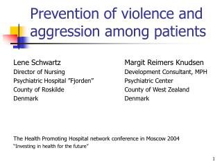 Prevention of violence and aggression among patients