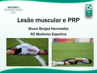 Lesão muscular e PRP