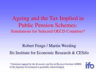 Ageing and the Tax Implied in Public Pension Schemes: Simulations for Selected OECD Countries*