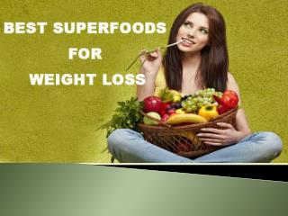 Top Superfoods for Losing Weight