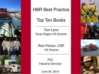 HBR Best Practice Top Ten Books  Tom Lane Texas Region HS Director Rick Pitman, CSP HS Director