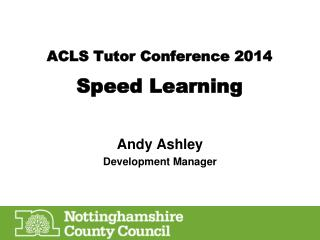 ACLS Tutor Conference 2014 Speed Learning